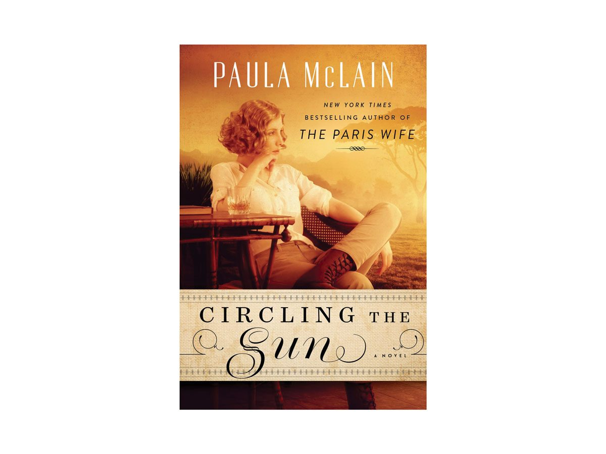 Review: Circling the Sun by Paula McLain