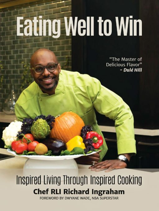 EatingWell To Win by Richard Ingraham