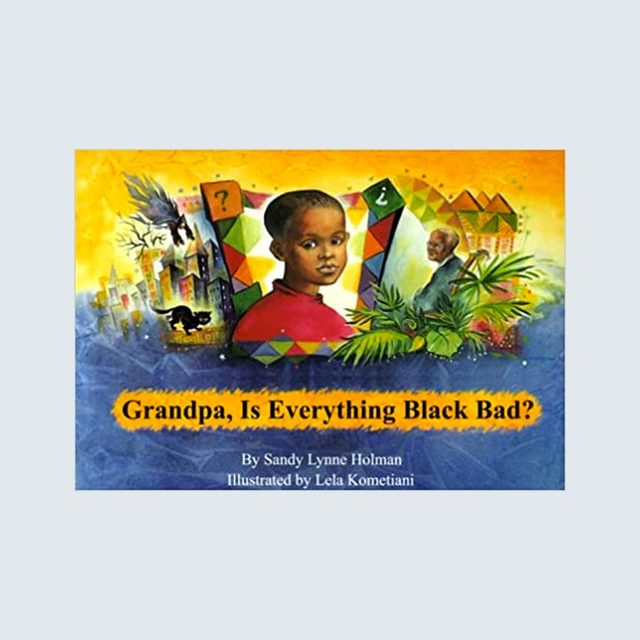 Grandpa, Is Everything Black Bad? | kid books about race