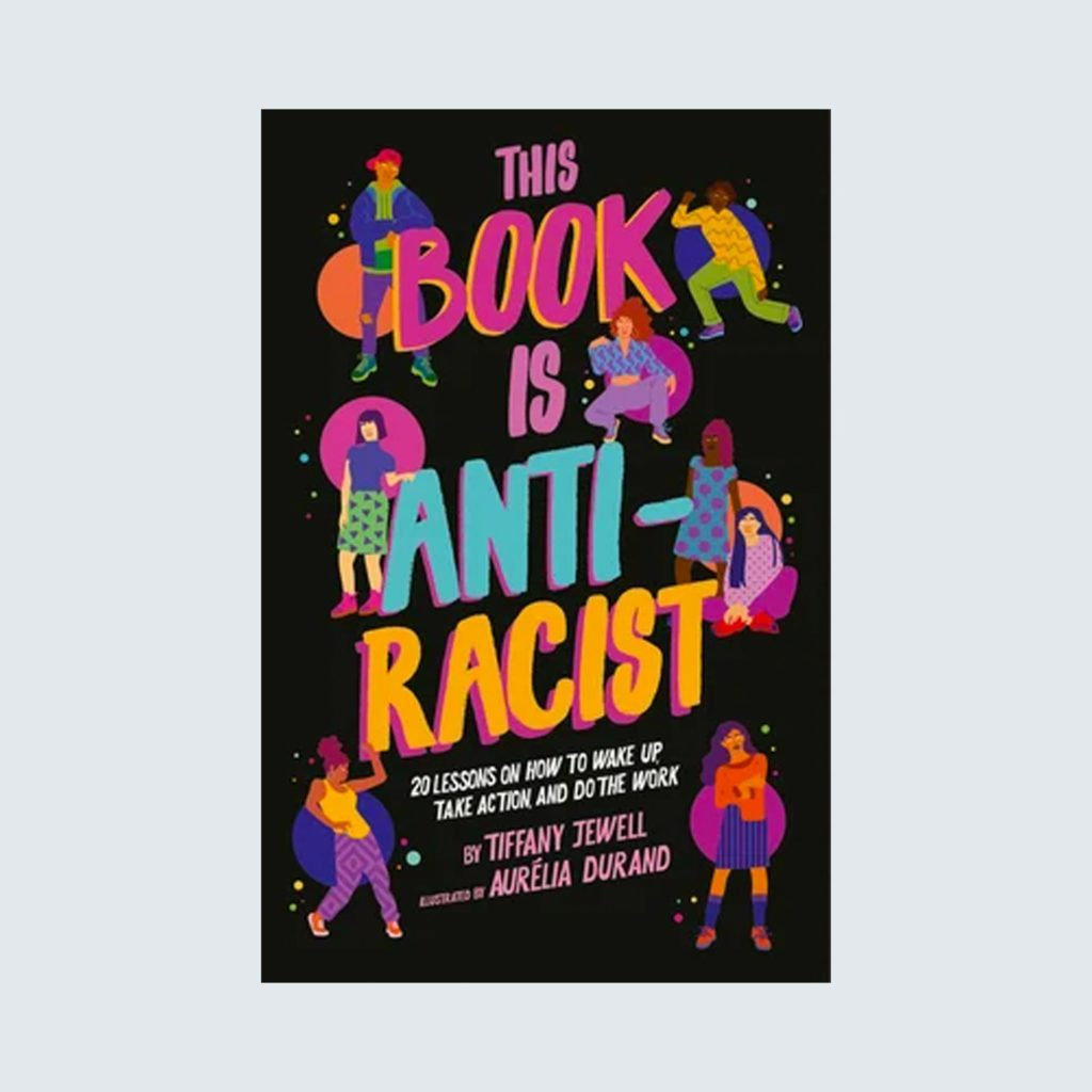 This book is antiracist | kid books about race