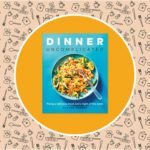 The Cookbook Everyone Needs for Stress-Free Meals During the Pandemic