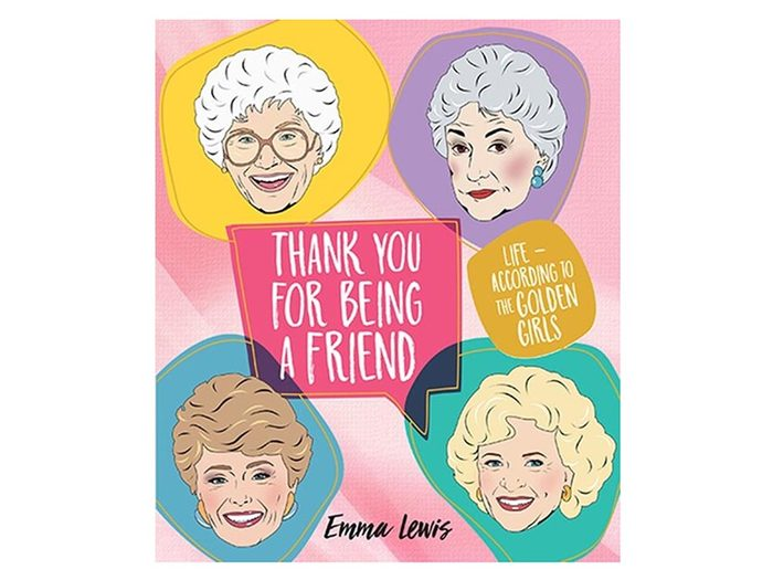 Thank You For Being a Friend Book | Golden Girls book | wellness gifts | best health gift guide